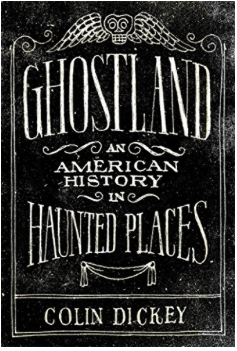 History Book Review: Ghostland