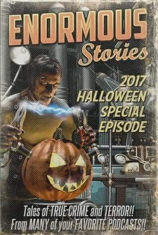 Episode 27: Halloween Enormous Stories throwback magazine cover image horror creepy pastas