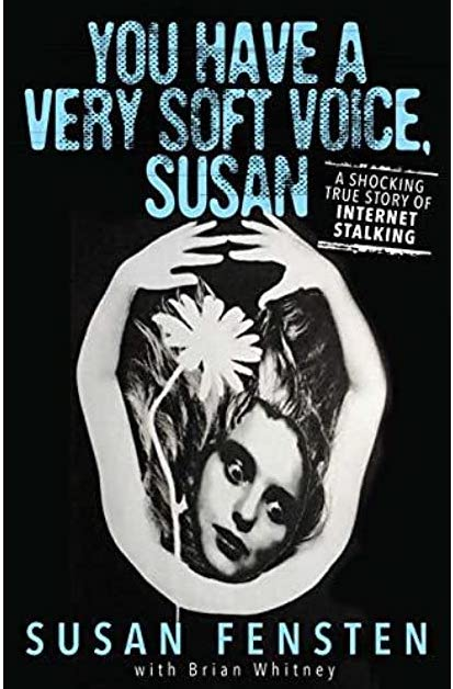 Book Review: You Have a Very Soft Voice, Susan